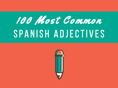 common spanish adjectives