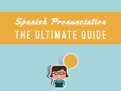 Spanish Pronunciation