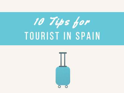 tips for tourists in spain