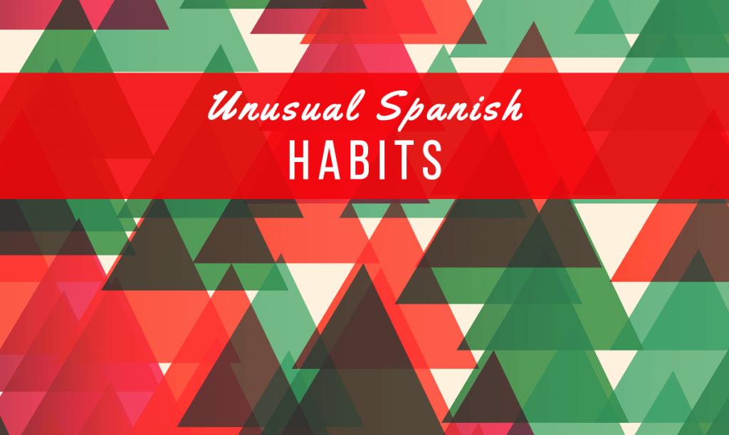 Spanish habits