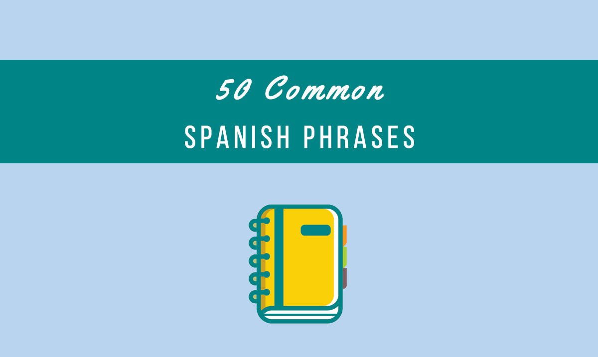 50 common spanish phrases