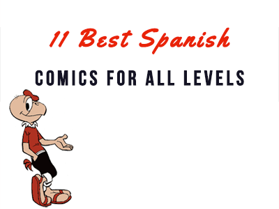 11 best spanish comics for all levels