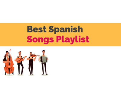best Spanish Songs
