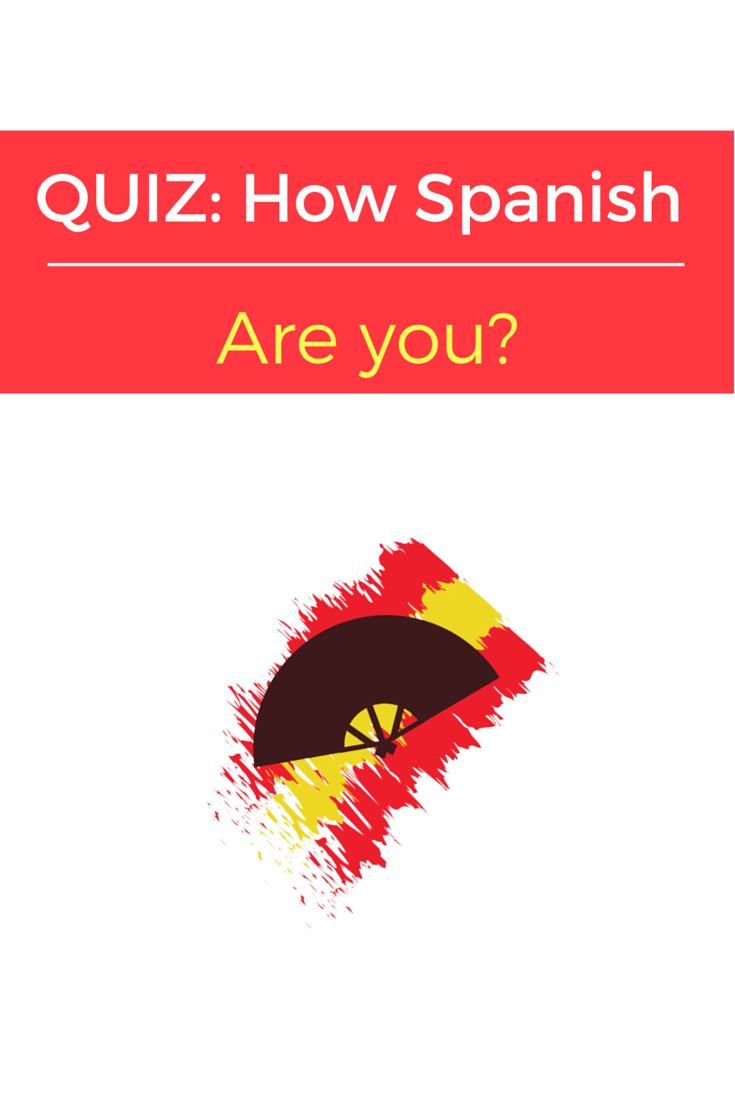 quiz-how-spanish-are-you-blog