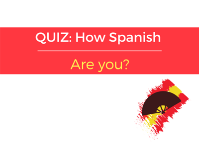 quiz how spanish are you