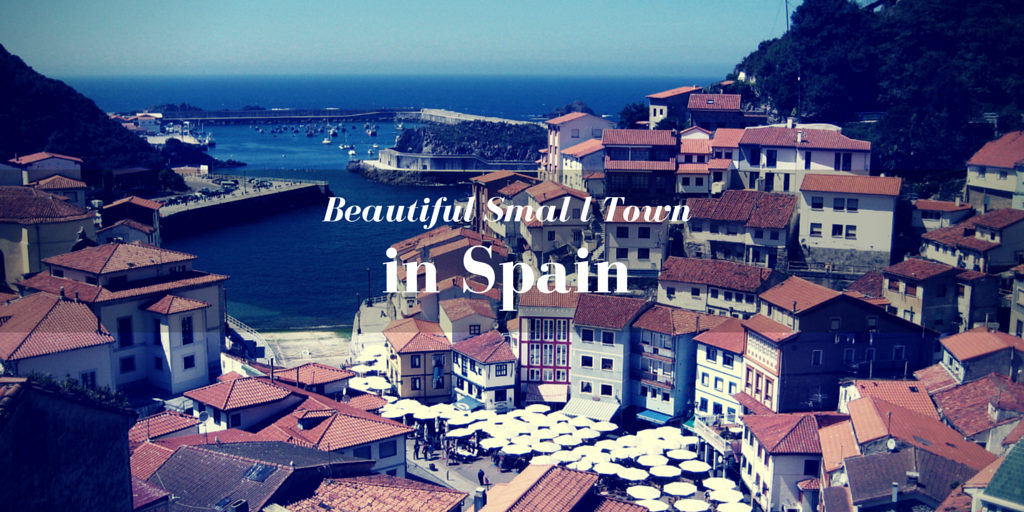 Beautiful Small Towns In Spain My Daily Spanish