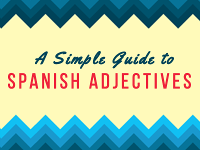 spanish adjectives guide