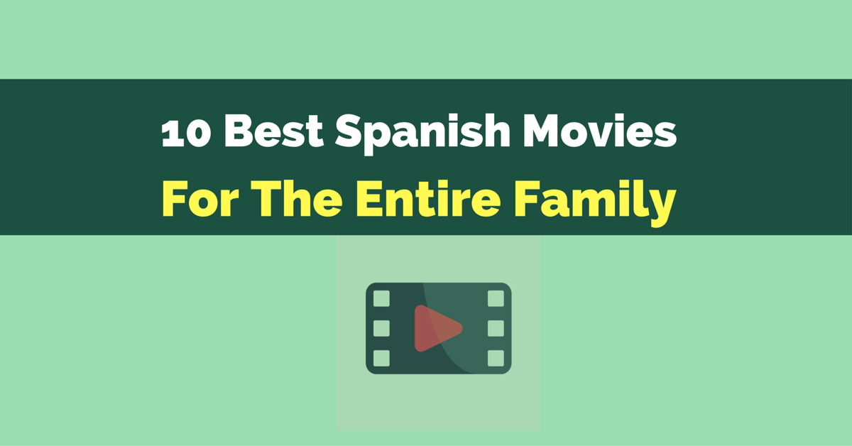 10 Best Spanish movies for the entire family fb