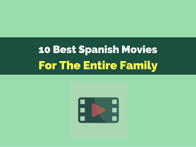 10 Best Spanish movies for the entire family th