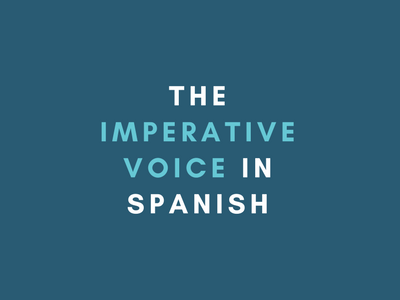 Imperative voice spanish