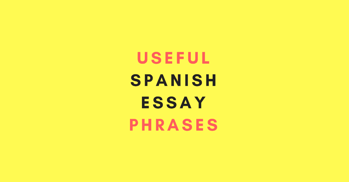 Spanish Essay Phrases