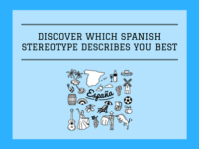 Spanish Stereotype Quiz