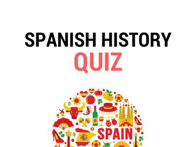 Spanish History Quiz