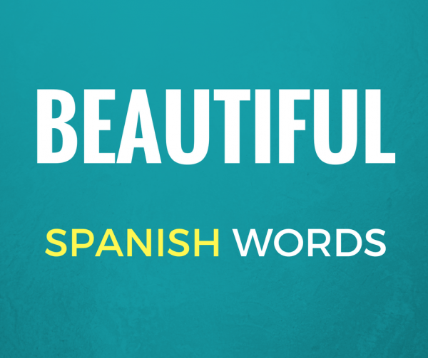 Beautiful Spanish Words