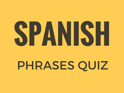 Spanish Phrases Quiz