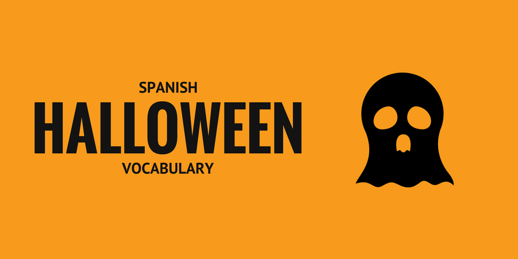 53 spanish words for a spooky halloween