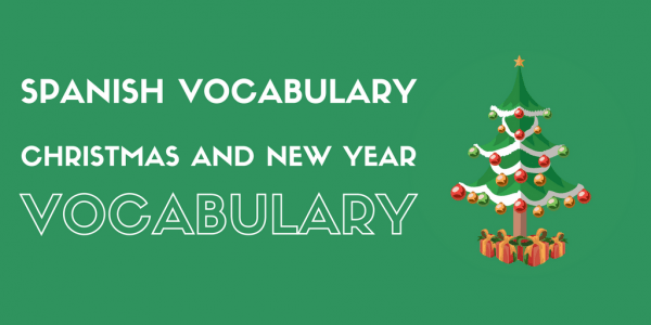 Christmas Spanish.58 Spanish Christmas And New Year Vocabulary For The Holiday