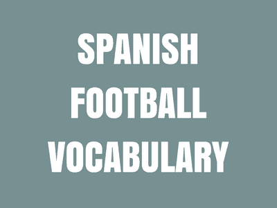 Spanish Football Vocabulary