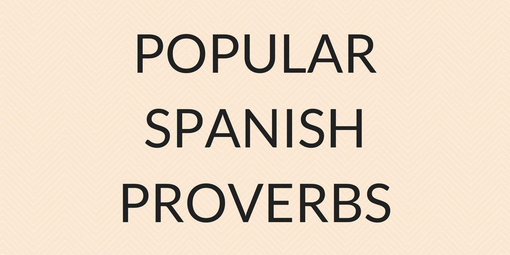 English In Italian: Popular Spanish Proverbs