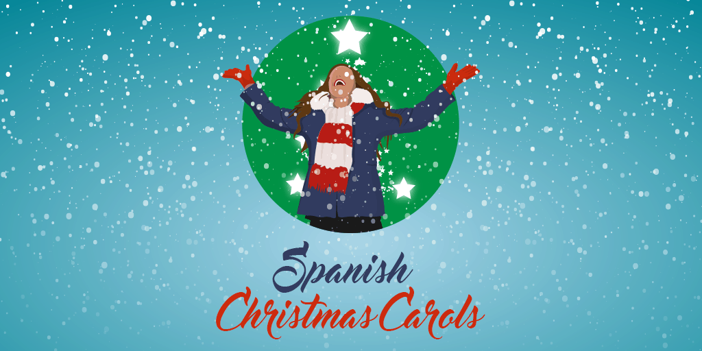 Christmas Eve In Spanish.10 Popular Spanish Christmas Carols To Learn For The Holidays