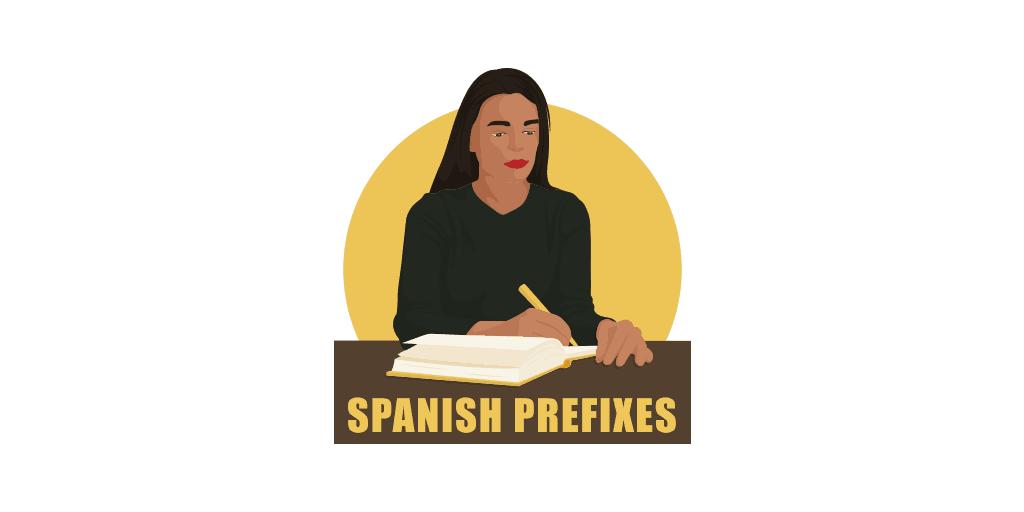spanish prefixes