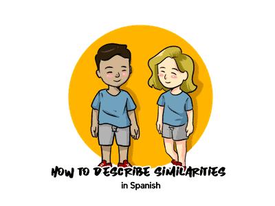 Describe Similarities in Spanish TH