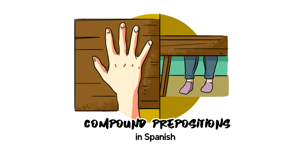 Compound Prepositions in Spanish TW