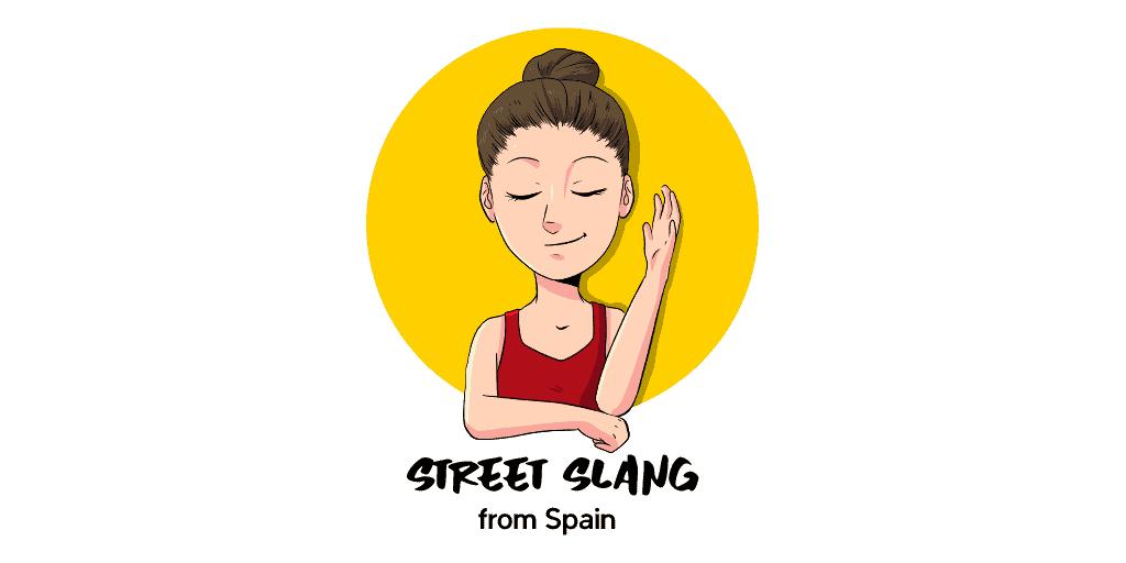 Spain street slang